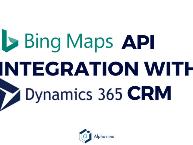 BING MAPS API INTEGRATION WITH DYNAMICS 365 CRM